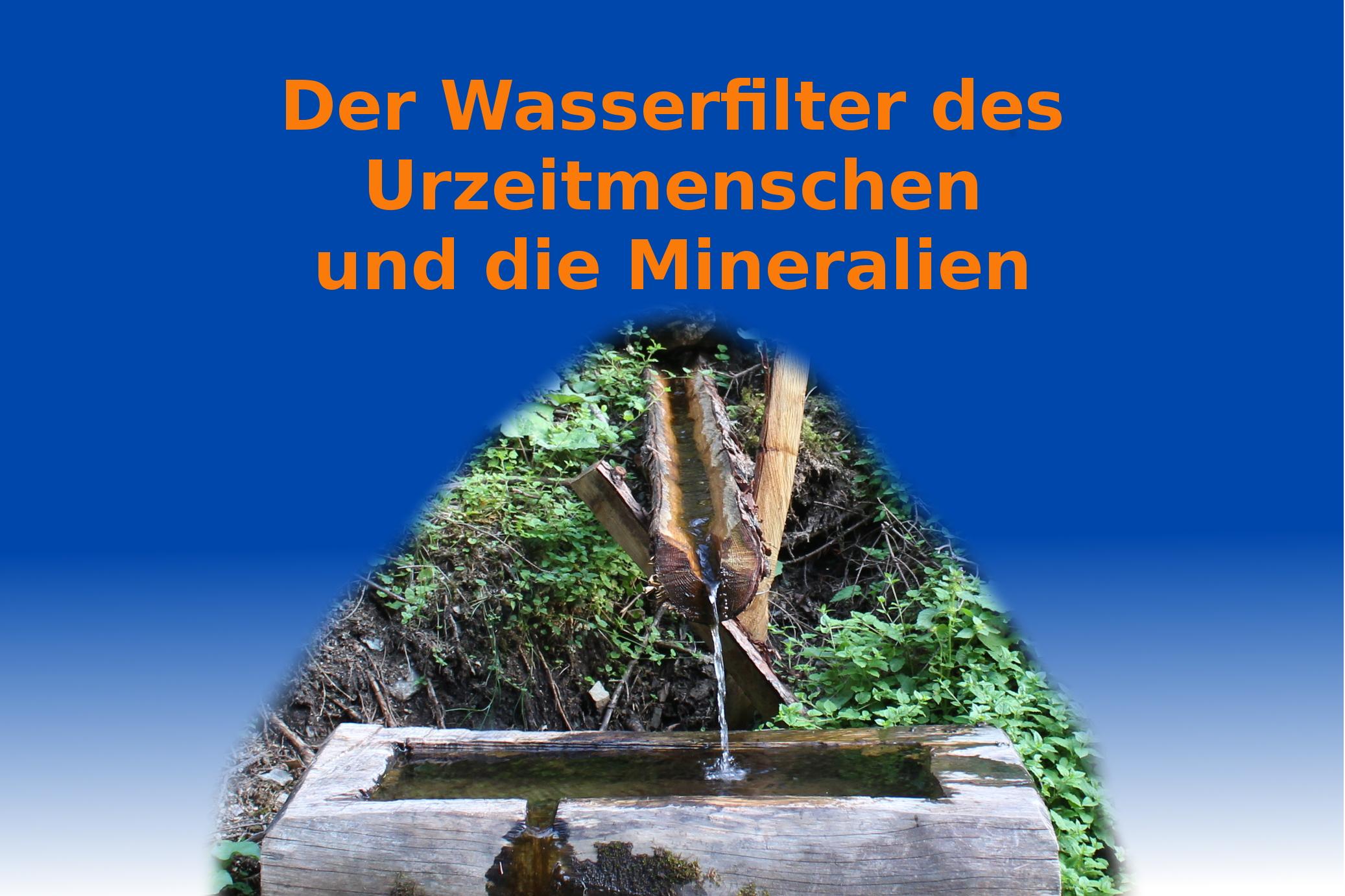 Wasserfilter und Mineralien